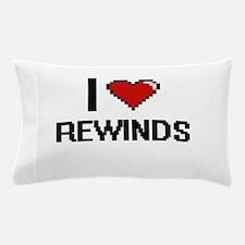 I Love Rewinds Digital Design Pillow Case