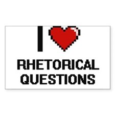 I Love Rhetorical Questions Digital Design Decal