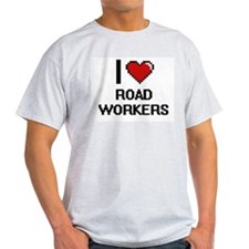 I Love Road Workers Digital Design T-Shirt