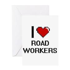I Love Road Workers Digital Design Greeting Cards