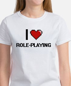 I Love Role-Playing Digital Design T-Shirt
