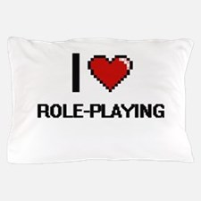 I Love Role-Playing Digital Design Pillow Case