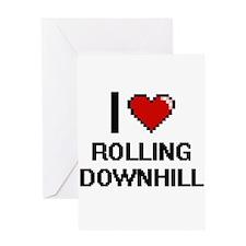 I Love Rolling Downhill Digital Des Greeting Cards