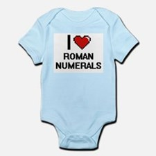 I Love Roman Numerals Digital Design Body Suit