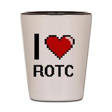 I Love Rotc Digital Design Shot Glass