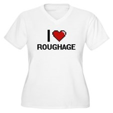 I Love Roughage Digital Design Plus Size T-Shirt
