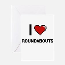 I love Roundabouts Digital Design Greeting Cards