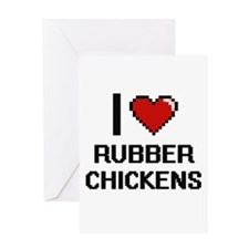 I Love Rubber Chickens Digital Desi Greeting Cards