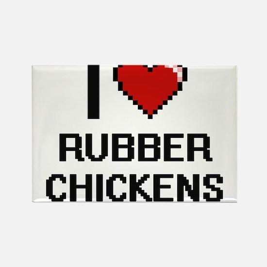 I Love Rubber Chickens Digital Design Magnets