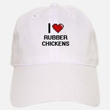 I Love Rubber Chickens Digital Design Baseball Baseball Cap