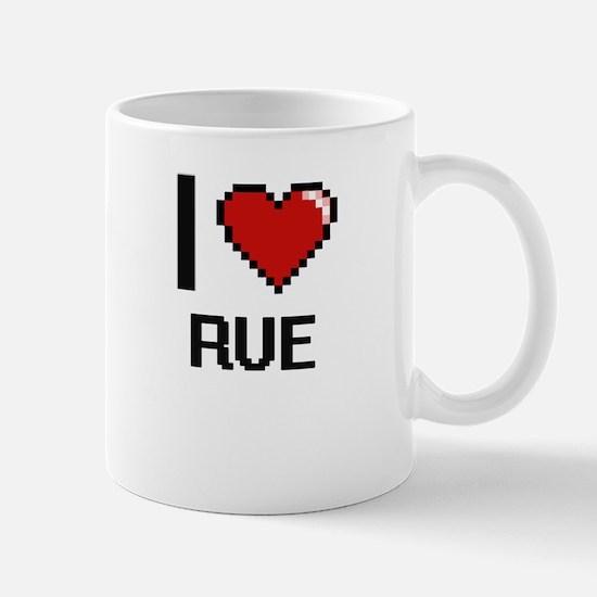 I Love Rue Digital Design Mugs