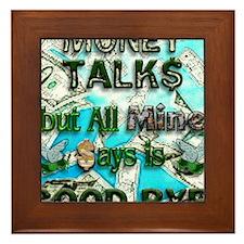 Money Talks Framed Tile