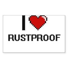I Love Rustproof Digital Design Decal