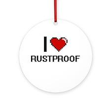 I Love Rustproof Digital Design Round Ornament