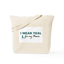 I Wear Teal For My Nana 2 Tote Bag