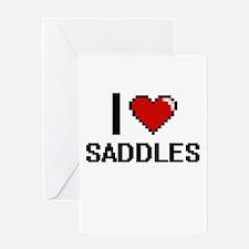 I Love Saddles Digital Design Greeting Cards