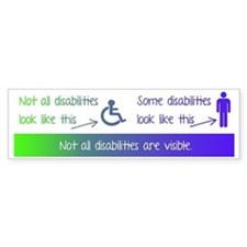 invisible disabilities Bumper Bumper Sticker