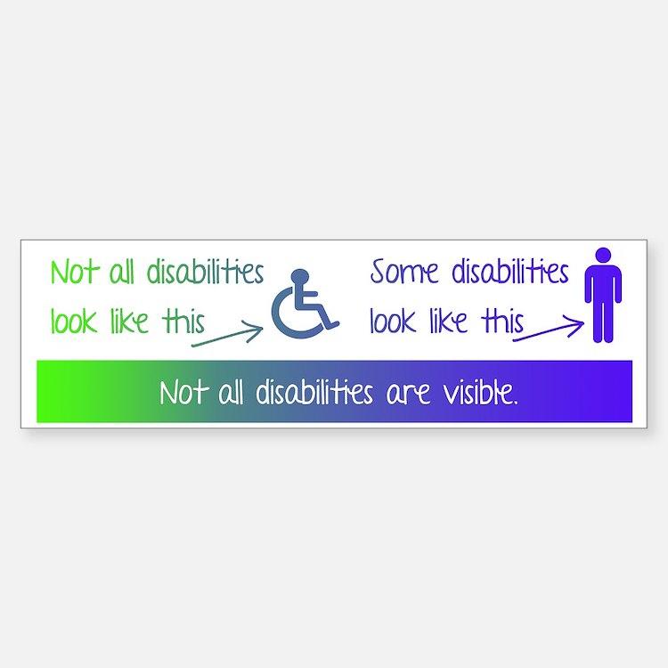 invisible disabilities Bumper Bumper Sticker