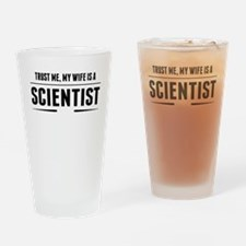 My Wife Is A Scientist Drinking Glass