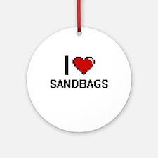 I Love Sandbags Digital Design Round Ornament