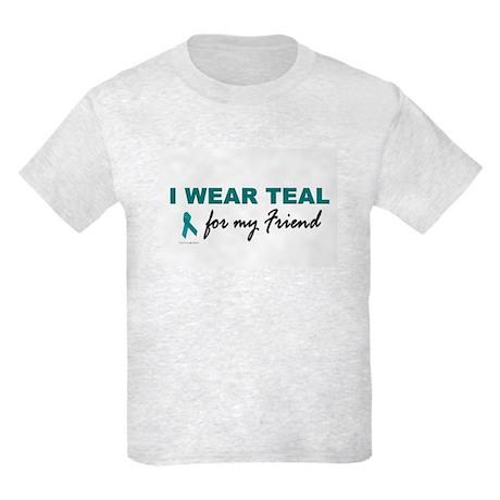 I Wear Teal For My Friend 2 Kids Light T-Shirt