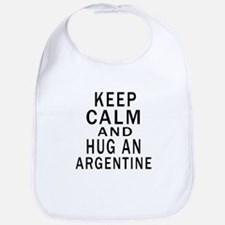 Keep Calm And ARGENTINE or Designs Bib