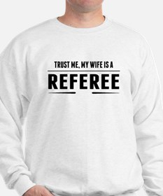 My Wife Is A Referee Sweater