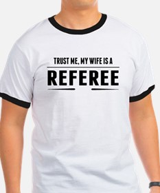 My Wife Is A Referee T-Shirt