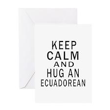 Keep Calm And Ecuadorean Designs Greeting Card