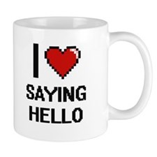 I Love Saying Hello Digital Design Mugs