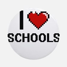 I Love Schools Digital Design Round Ornament