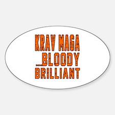 Krav Maga Bloody Brilliant Designs Sticker (Oval)