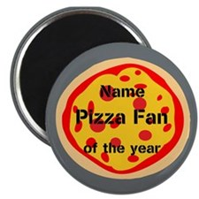 Personalized Pizza Fan Of the Year Magnets