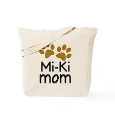 Mi-Ki Dog Mom Tote Bag