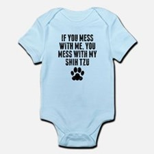 You Mess With My Shih Tzu Body Suit