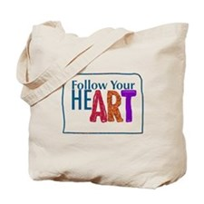 Follow Your Heart, Follow Your Art Tote Bag