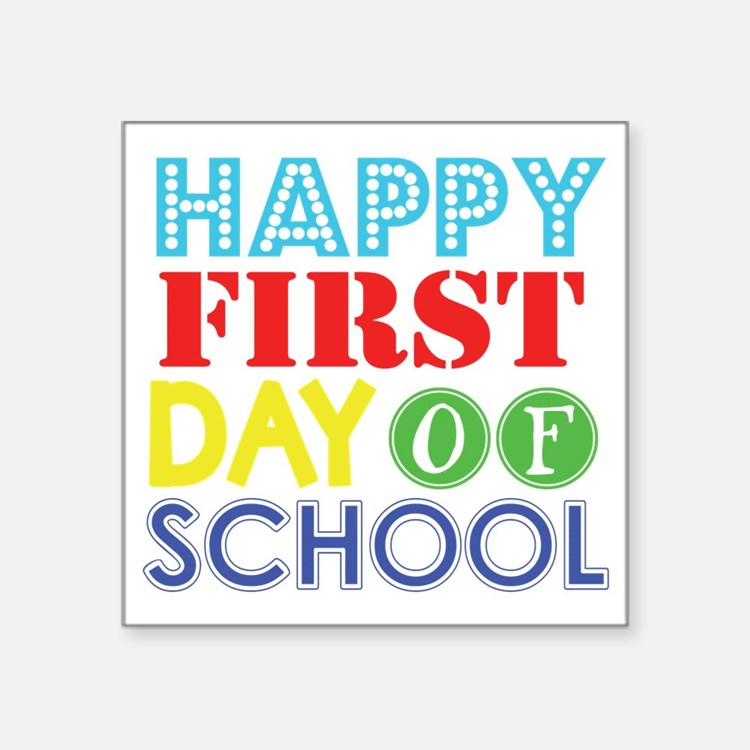 """Cute First day of school Square Sticker 3"""" x 3"""""""