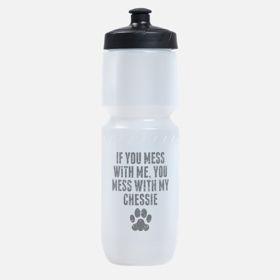 You Mess With My Chessie Sports Bottle