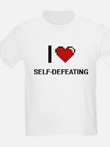 I Love Self-Defeating Digital Design T-Shirt