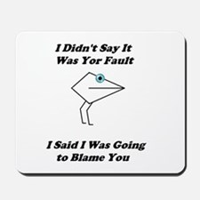 Blaming You- Mouth People Mousepad