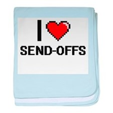 I Love Send-Offs Digital Design baby blanket