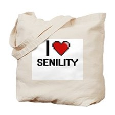 I Love Senility Digital Design Tote Bag