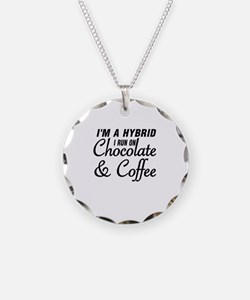 I'M A HYBRID I RUN ON CHOCOL Necklace