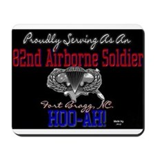 Proudly Serving-82nd Airborne Mousepad