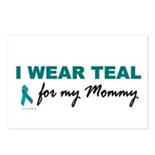 I Wear Teal For My Mommy 2 Postcards (Package of 8