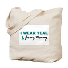 I Wear Teal For My Mommy 2 Tote Bag