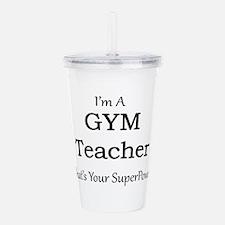 Gym Teacher Acrylic Double-wall Tumbler