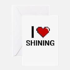 I Love Shining Digital Design Greeting Cards