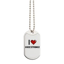 I Love Shoestrings Digital Design Dog Tags