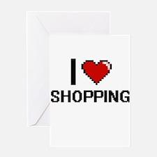 I Love Shopping Digital Design Greeting Cards